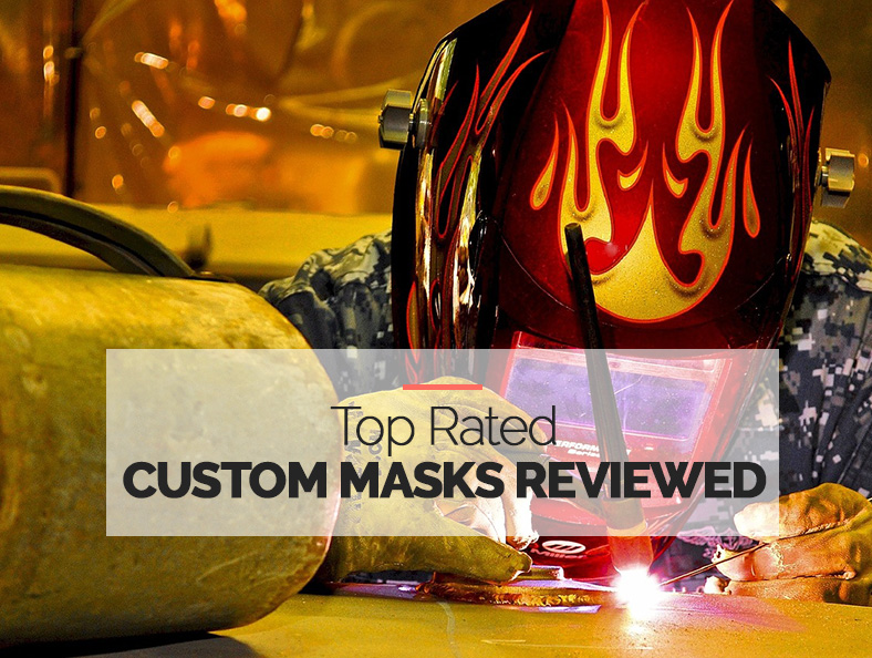 Best Rated Custom Welding Mask Reviews for 2018