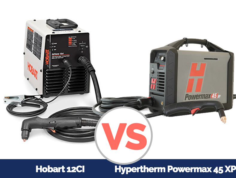 product images of Hobart 12CI and Hypertherm Powermax 45 XP