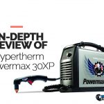 a review of Hypertherm Powermax 30XP plasma cutter