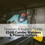 Best ESAB Combo Welders featured image