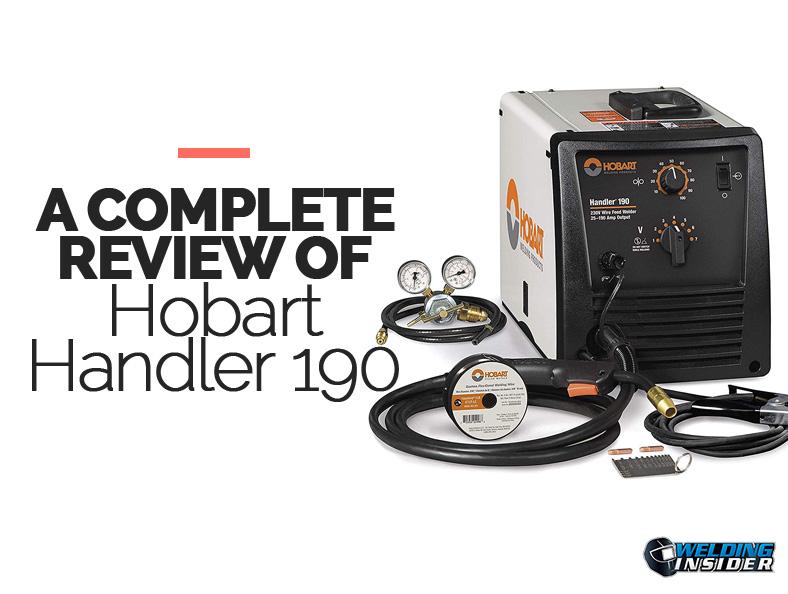Hobart Handler 190 Review