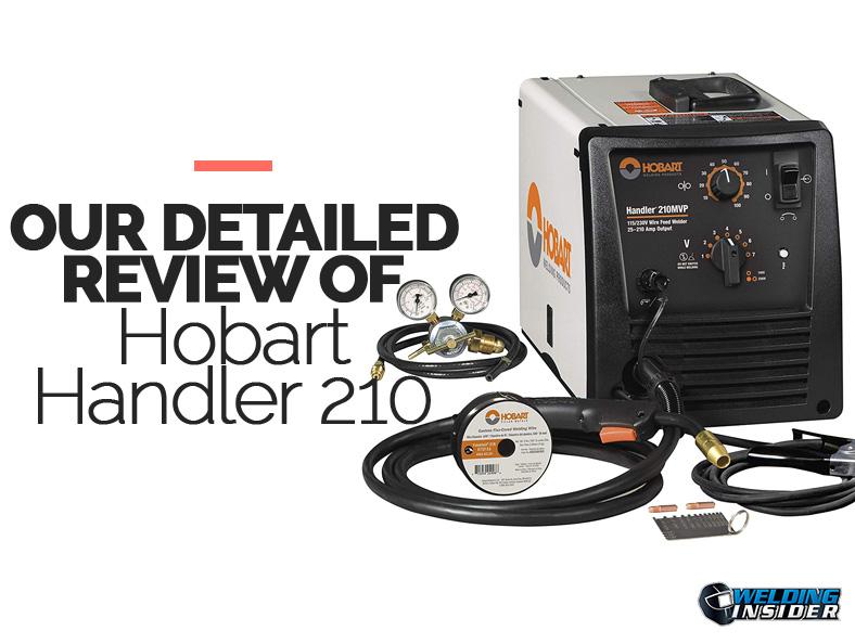 Hobart Handler 210 REVIEW