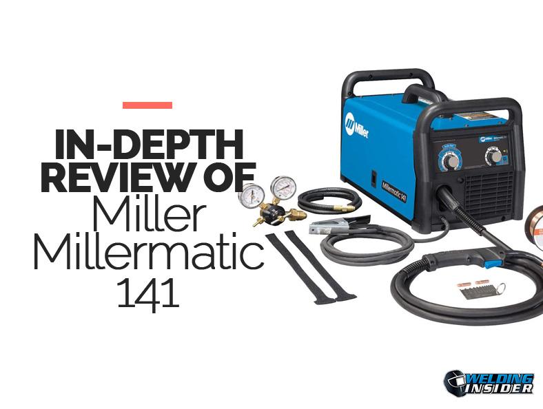 Miller Millermatic 141 Review