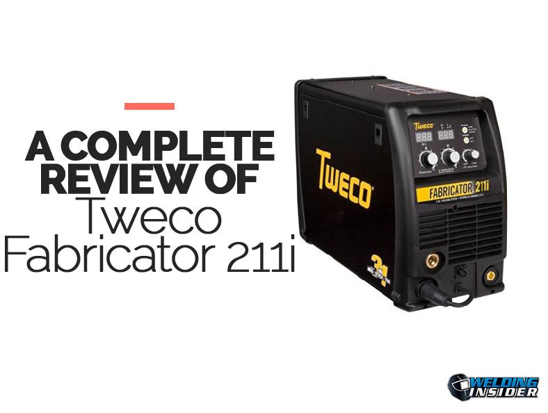 Tweco Fabricator 211i Review