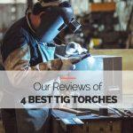 Best TIG Torches
