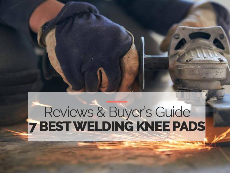 Best Knee Pads for Welding