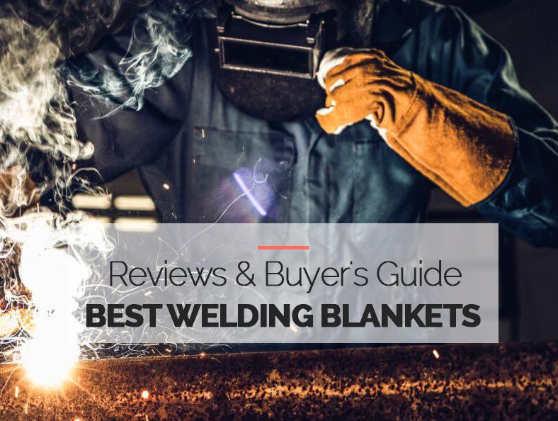 Best Welding Blankets