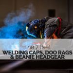 Best Welding Caps, Doo Rags and Beanie Headgear