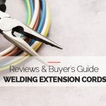 Best Welding Extension Cords