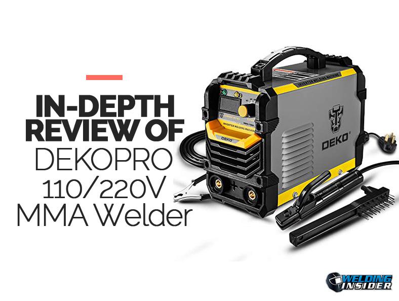 DekoPro 110/220V ARC Stick Welder review