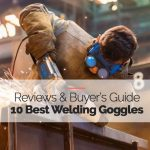 Best Welding Goggles