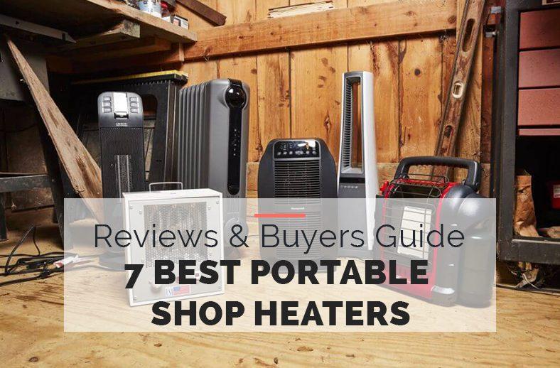 Best Portable Shop Heaters