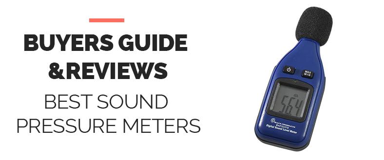 Best Sound Pressure Meters