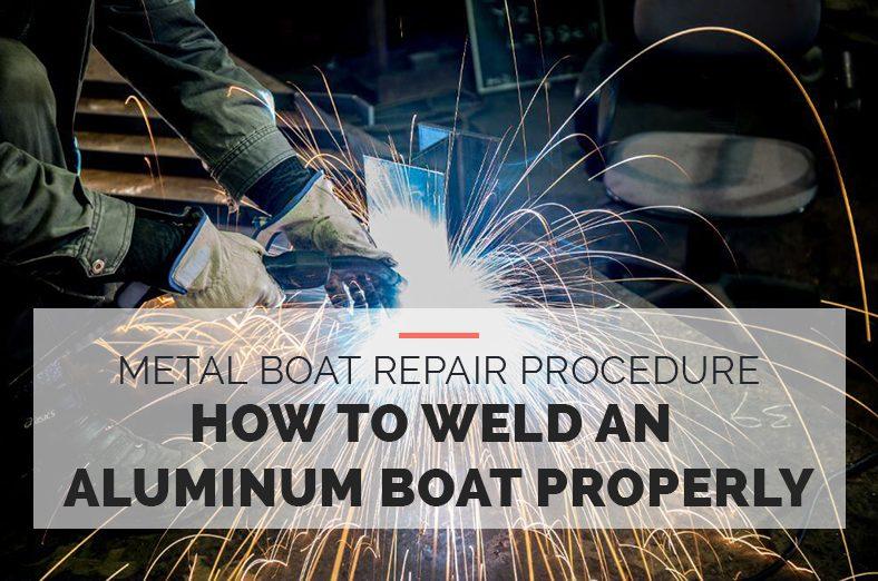 Metal Boat Repair Procedure