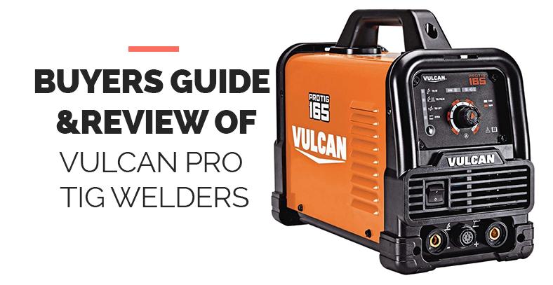 Vulcan Pro Tig Welders