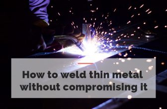 How to weld thin metal without compromising it