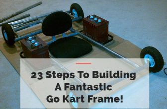 Steps To Building A Fantastic Go Kart Frame!