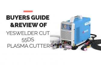 Yeswelder Cut 55DS Plasma Cutter Buyers Guide
