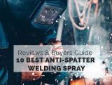 10 Best Anti-Spatter Welding Spray [Aerosol cans]