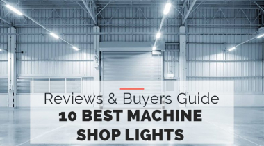 10 Best Machine Shop Lights [Buyers Guide 2021]