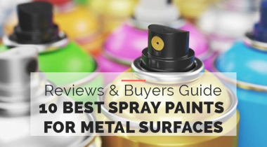 10 Best Spray Paints for Metal Surfaces [Buyers Guide 2021]