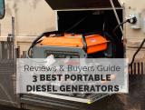 3 Best Portable Diesel Generators [Buyers Guide 2021]