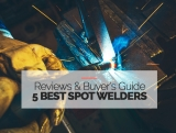 5 Best Spot Welders For The Money in 2021