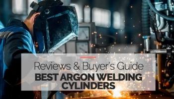 Best Argon Welding Tank Cylinders Budget & Pro