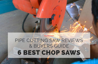 6 Best Chop Saws [Pipe Cutting Saw Buyers Guide 2021]