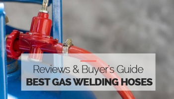 10 Best Gas Welding Hoses – Buying Guide in 2020