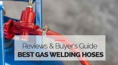 10 Best Gas Welding Hoses – Buyers Guide in 2021