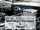 Best Universal Metal Polishes & Finish Guide 2021