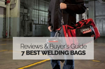 The 7 Highest Rated Welding Bags You Can Buy – 2021 Reviews & Comparisons