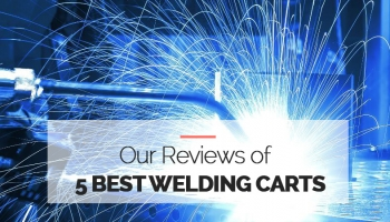 The 5 Best Welding Carts in 2020 [Mobile Storage Wagon]
