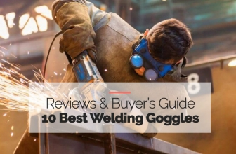 The 10 Top Rated Welding Goggles of 2020 – Our Honest Reviews