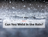 Can You Weld in the Rain?