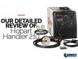 Hobart Handler 210 MVP MIG Welder Review