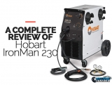 Hobart IronMan 230 MIG Buyers Guide Review