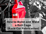 How to Build and Weld a Roll Cage [Race Car Fabrication]