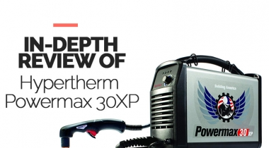Our Review of Hypertherm Powermax 30XP for 2021