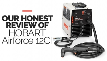 Our Review of Hobart 12CI Plasma Cutter for 2020