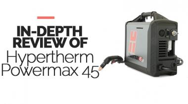 Hypertherm Powermax 45xp Plasma Cutter Review [2021]