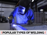 The Three Popular Types of Welding Explained