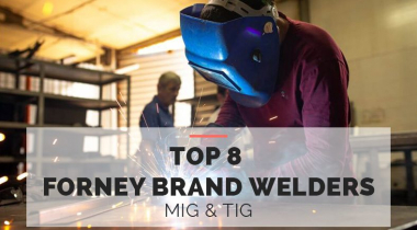 Top 8 Forney Brand Welders MIG & TIG 2021