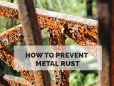 How to Prevent Metal Rust